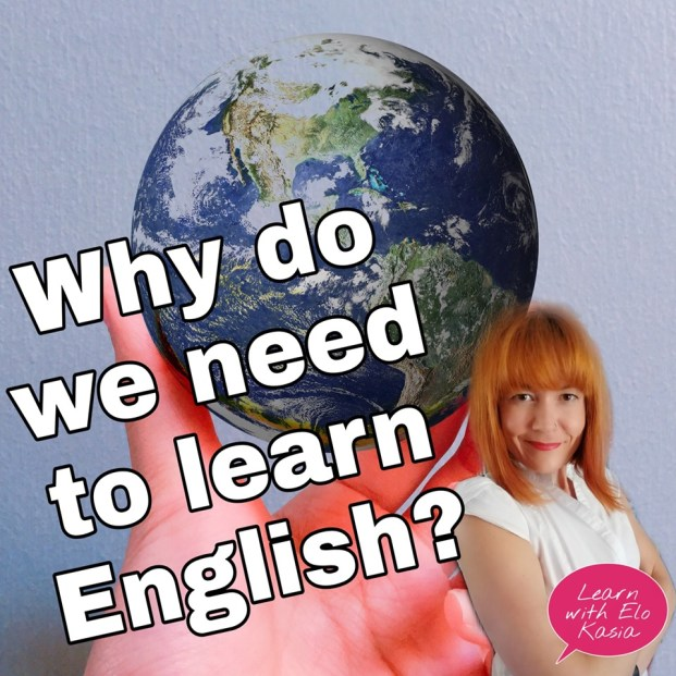 Why do we need to learn English