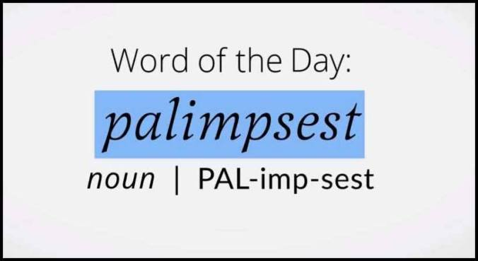 Learn Palimpset Meaning Etymology Synonyms