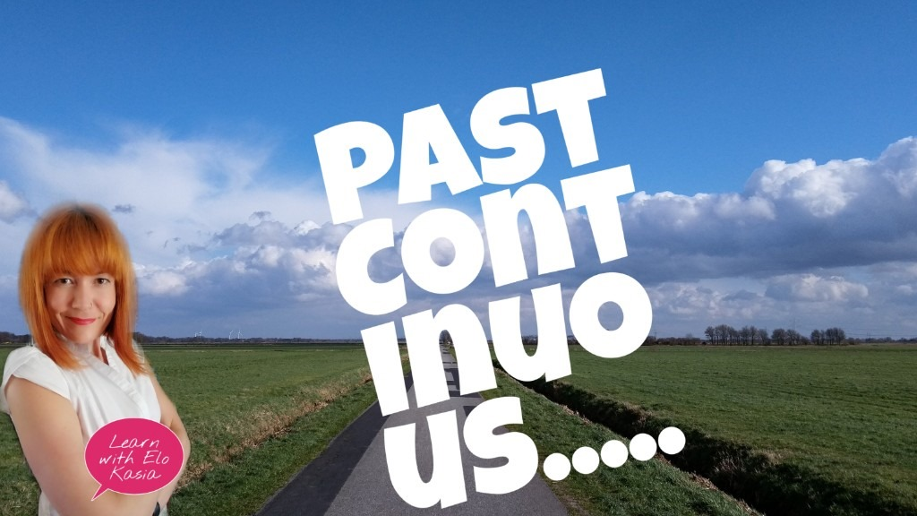 Talking about the past – Past Continuous Tense | English Time Ask Elo