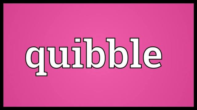 Learn Quibble Meaning Etymology and Synonyms