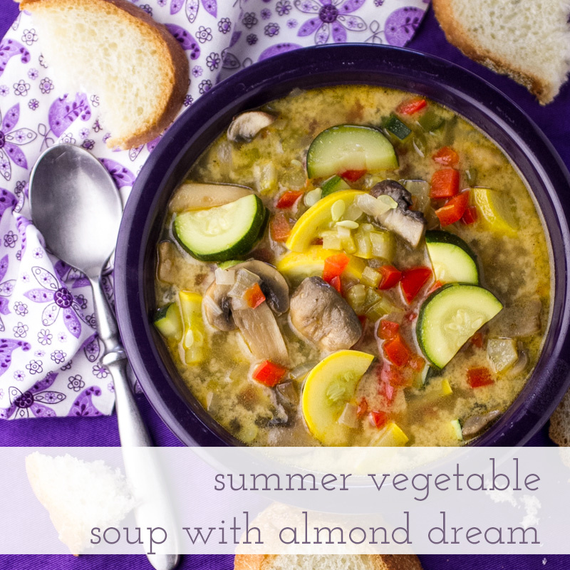 Summer Vegetable Soup: Summer Vegetable Soup With DREAM Ultimate Almond