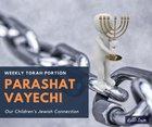 Parashat Vayechi - Our Children's Jewish Connection