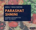 Parashat Shmini Why So Many Kosher Authorities?