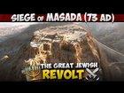 The Siege of Masada (73AD)