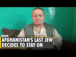 Afghanistan's last Jew Zebulon Simentov decides to stay on amid humanitarian crisis