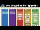 Who Wrote the Bible? Episode 4: The Apocrypha / Deuterocanonicals