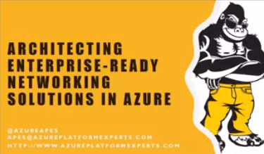 @MVPDays V-Conf – Architecting Enterprise-Ready Network Solutions in Azure by @PDTIT