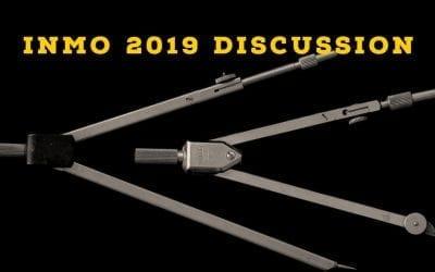 INMO 2019 Discussion