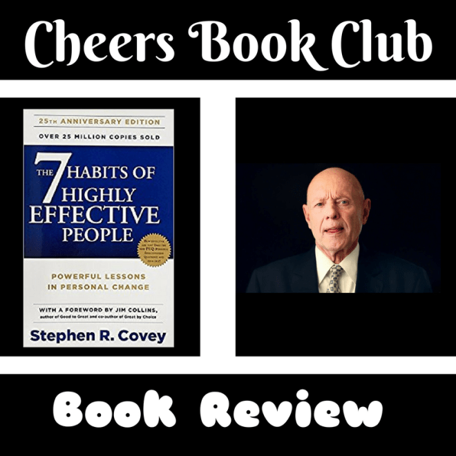 7 habits ss - Cheers Book Club …..7 Habits of Highly Effective People