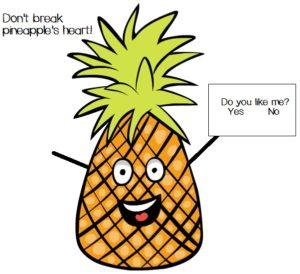 do you like pineapple