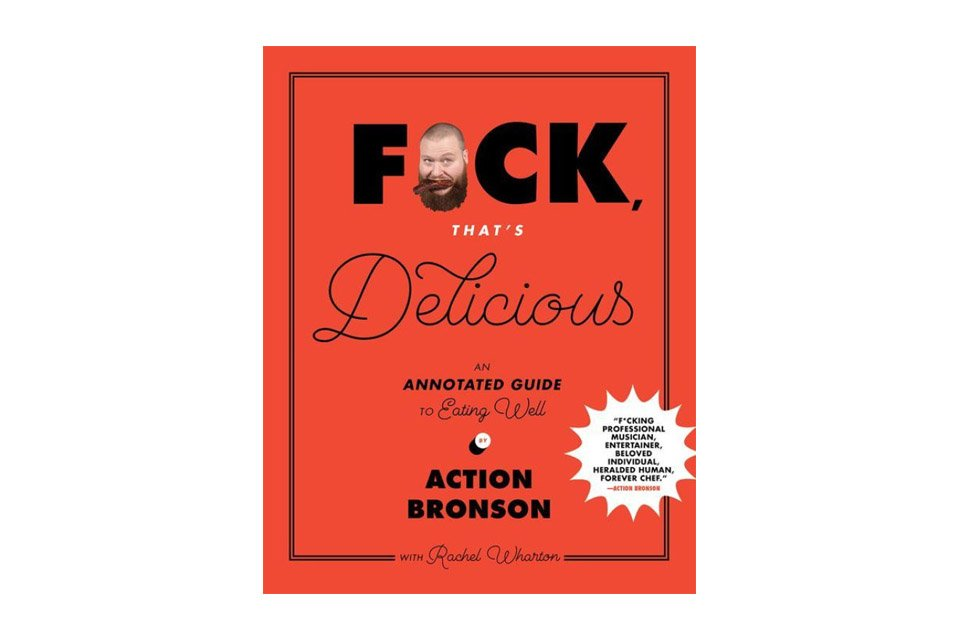 Fuck That's Delicious An Annotated Guide to Eating Well Cover