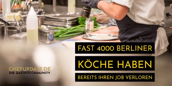 Fast 4000 Berliner Köche haben bereits ihren Job verloren