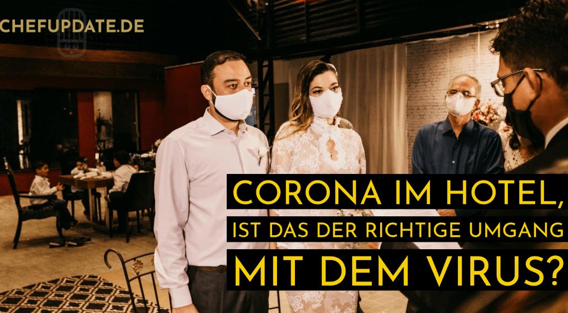 Corona im Hotel, ist das der richtige Umgang mit dem Virus?