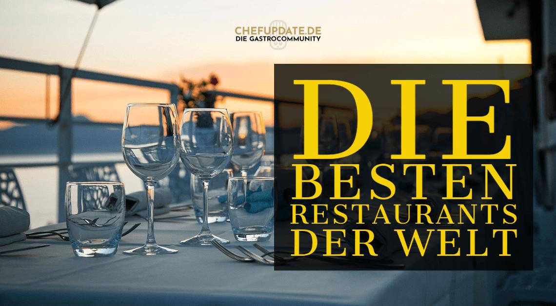 Die besten Restaurants der Welt