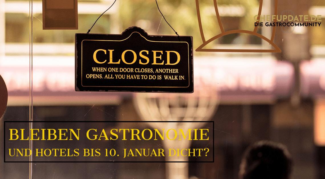 Bleiben Gastronomie und Hotels bis 10. Januar dicht?