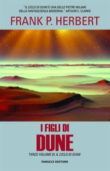i figli di Dune libro fantascienza saga space opera terzo romanzo ciclo di Dune di Frank P. Herbert