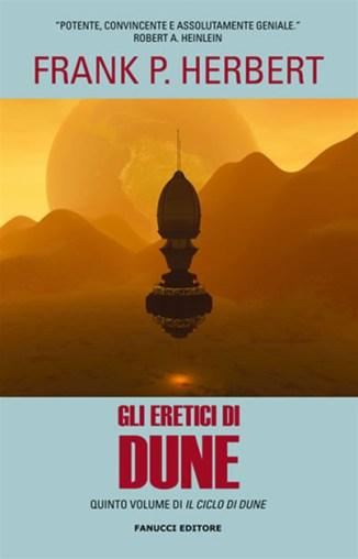 Gli eretici di dune libro fantascienza saga space opera quinto romanzo ciclo di Dune di Frank P. Herbert