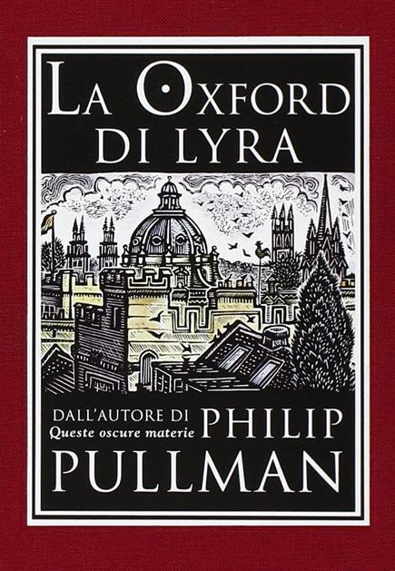 La Oxford di Lyra philip pullman edizione collezzionisti