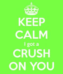 keep-calm-i-got-a-crush-on-you