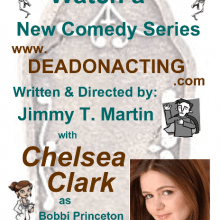 "Promo Postcards - Chelsea Clark in ""Dead on Acting"" Pilot"
