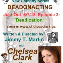 Postcards - Chelsea Clark in DEAD ON ACTING episode 3