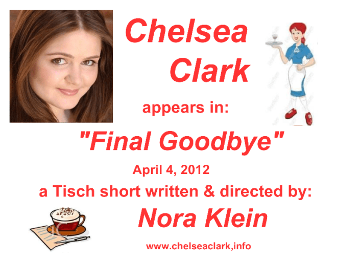 NYU Film Shorts: Chelsea Clark in Nora Klein's FINAL GOODBYE