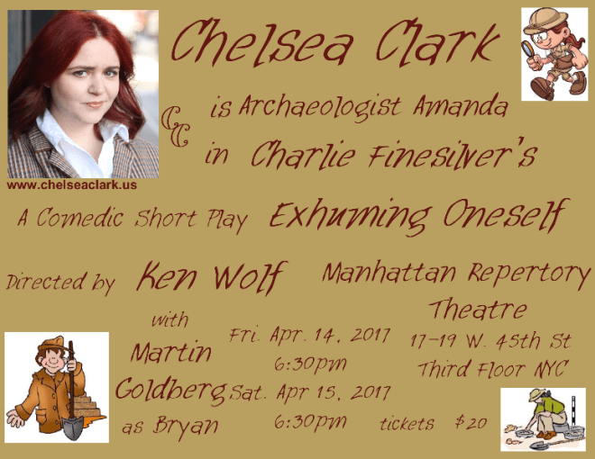 Chelsea Clark is archaeologist Amanda in Charlie Finesilver's EXHUMING ONESELF, directed by Ken Wolf at Manhattan Repertory Theatre
