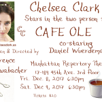 Chelsea Clark performs in Lawrence F. Schwabacher's 2-person play, CAFE OLE, with Daniel Wuerdeman, December 8 & 9, 2017