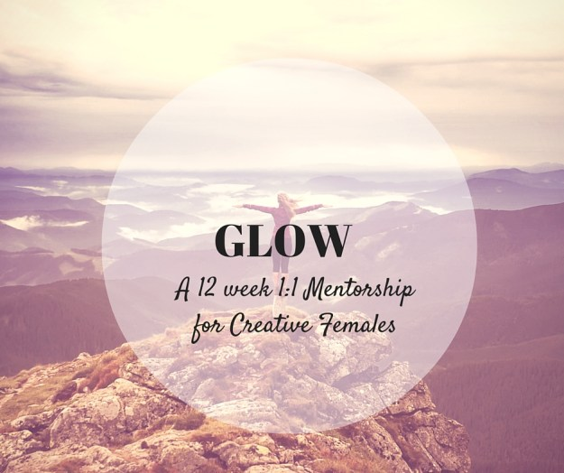 GLOWA 12 week 1-1 Mentorshipfor Creative Females