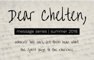"""Dear Chelten"" Sermon Series"