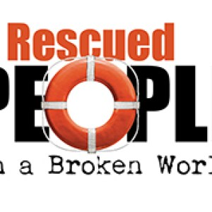 Rescued People in a Broken World