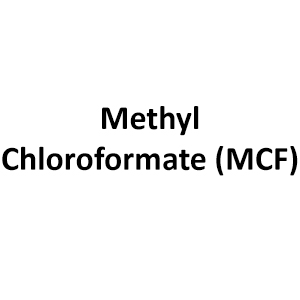 Methyl Chloroformate (MCF)