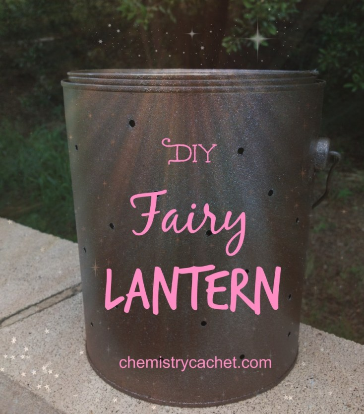 Beautiful DIY Fairy Lantern for indoor or outdoor use! All from an old paint can! on chemistrycachet.com
