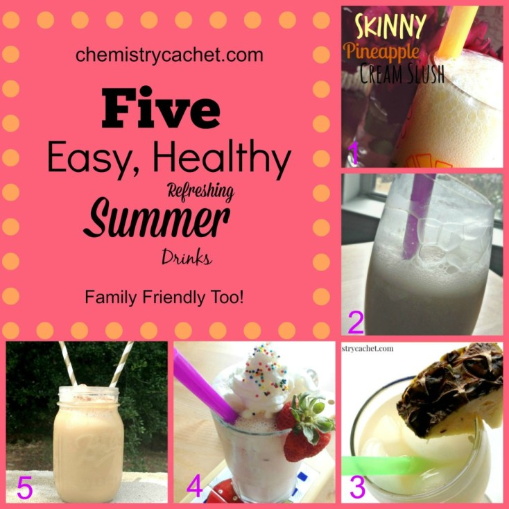 Five Easy, Healthy, Refreshing Summer Drinks perfect for a hot day. Family friendly! on chemistrycachet.com