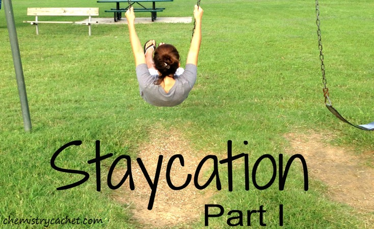 Staycation Part I: How to have an affordable staycation including things to do and enjoy for an easy, memorable vacation right at home! On chemistrycachet.com