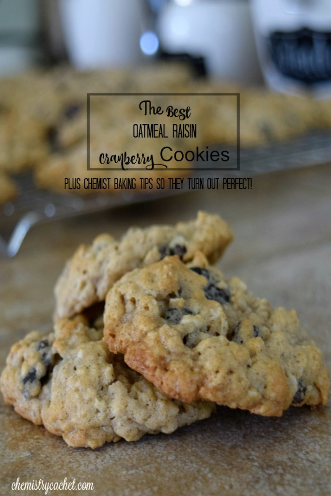 The BEST Oatmeal Raisin Cranberry Cookies that are so soft and chewy! Plus some chemist baking tips so your cookies with turn out perfect! chemistrycachet.com