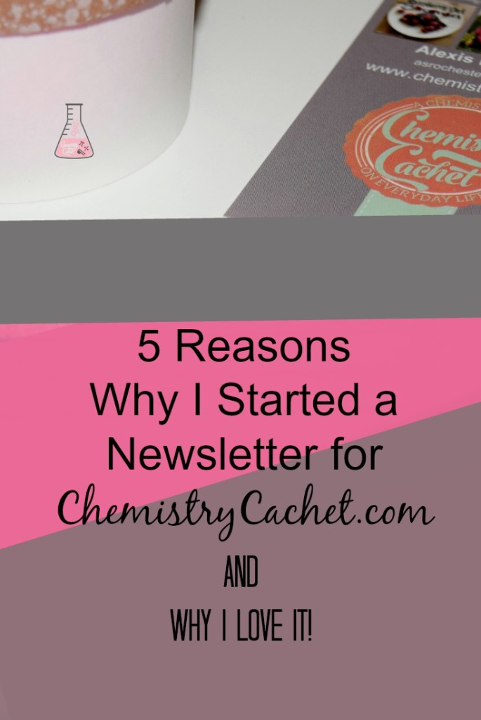 5 reasons why I started a newsletter for my blog & why I love it! on chemistrycachet.com