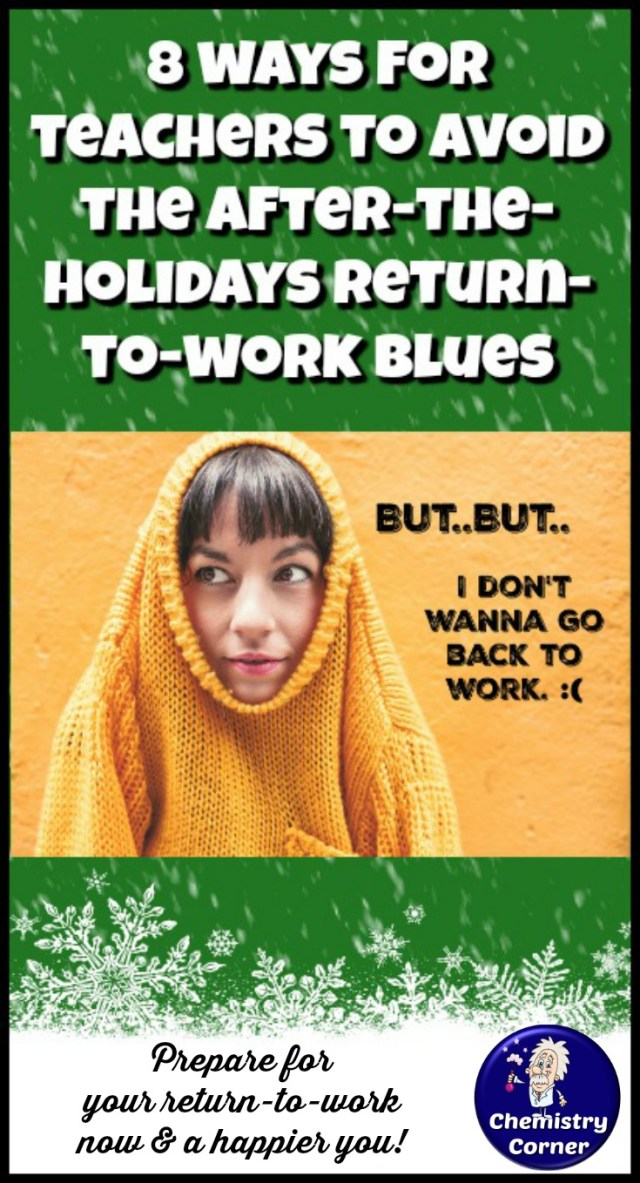 Teachers! Can't wait for Winter Break? Counting the days? But, do you dread the After-the-Holiday Return-to-Work Blues that you know are coming? Follow these 8 teacher tips to avoid the blues, have the best holiday break ever, and return to work refreshed!