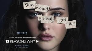 13 Reasons why? – A Lesson