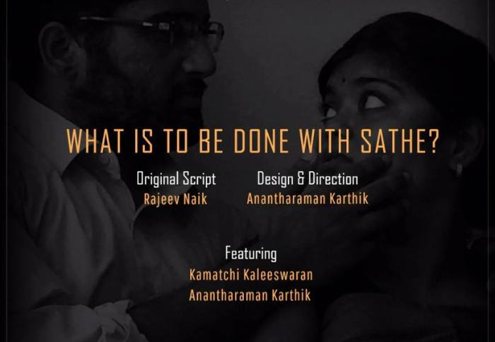 What is to be done with Sathe? – An English Play