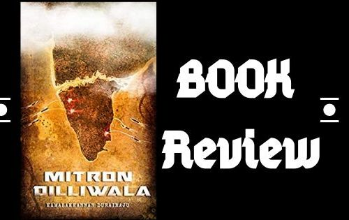 Mitron Dilliwala – Book Review