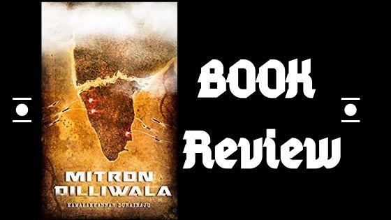 Mitron Dilliwala – Book Review