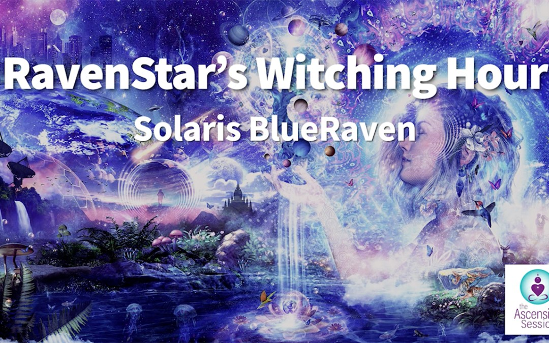 RavenStar's Witching Hour: Interview by Solaris BlueRaven