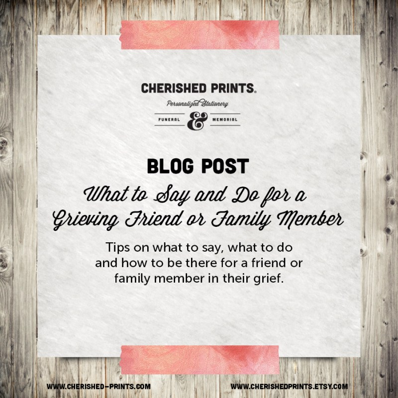 Blog Post What to Say and Do for a Grieving Friend or Family Member