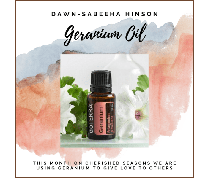 Geranium Oil – Giving Love