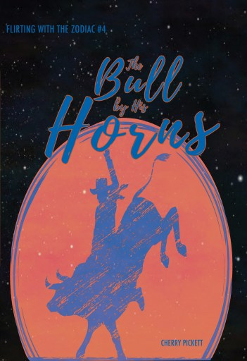 The cover image for The Bull by His Horns, which features a cowboy riding a bull.