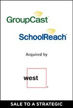 GroupCast/SchoolReach Acquired by West