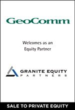GeoComm Selects Granite Equity as Long-Term Growth Partner