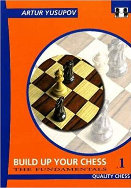 Yusupov's Build Up Your Chess