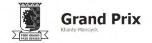 Khanty-Mansiysk FIDE Grand Prix